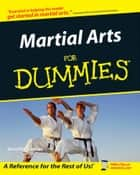 Martial Arts For Dummies ebook by Jennifer Lawler