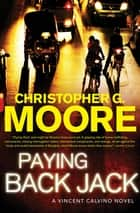 Paying Back Jack ebook by Christopher G. Moore