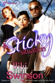 A Sticky Situation ebook by Kiki Swinson