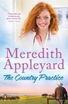 The Country Practice ebook door Meredith Appleyard