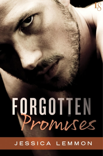 Forgotten Promises - A Novel ebook by Jessica Lemmon