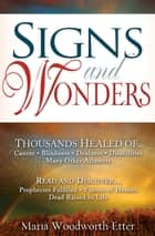 Signs & Wonders ebook by Maria Woodworth-Etter