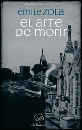 El Arte de Morir ebook by Émile Zola
