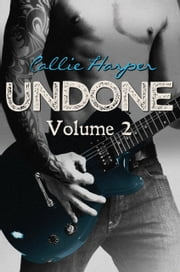 Undone, Volume 2 ebook by Callie Harper