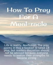 HOW TO PREY FOR A MEAL-RACLE ebook by Innocent Nwokenta