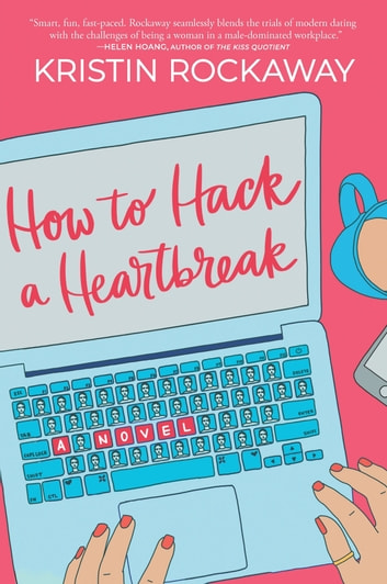 How to Hack a Heartbreak ebook by Kristin Rockaway