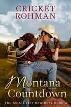 Montana Countdown ebook by Cricket Rohman