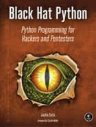 Black Hat Python ebook by Justin Seitz