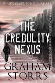 The Credulity Nexus ebook by Graham Storrs