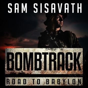 Bombtrack audiobook by Sam Sisavath