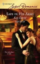 Safe in His Arms eBook by Kay David