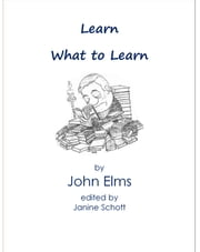 Learn What to Learn ebook by Janine Schott