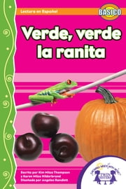 Verde, Verde La Ranita Read Along ebook by Kim Mitzo Thompson,Karen Mitzo Hilderbrand