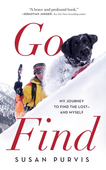 Go Find - My Journey to Find the Lost—and Myself ebook by Susan Purvis