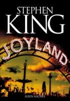 Joyland ebook by Stephen King, Nadine Gassie, Océane Bies