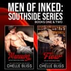 Men of Inked: Southside Series - Books 1 & 2 audiobook by Chelle Bliss