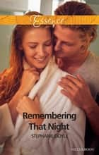 Remembering That Night ebook by