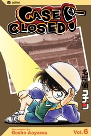 Case Closed, Vol. 6 ebook by Gosho Aoyama