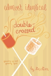 Double-Crossed #3 ebook by Lin Oliver