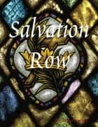 Salvation Row ebook by Christopher Goben
