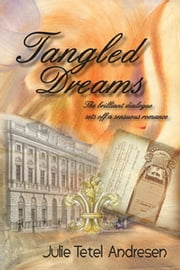 Tangled Dreams ebook by Julie Tetel Andresen