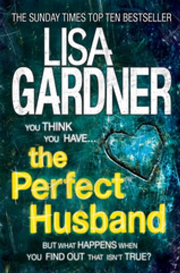 The Perfect Husband (FBI Profiler 1) ebook by Lisa Gardner