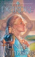Deirdre ebook by Linda Windsor
