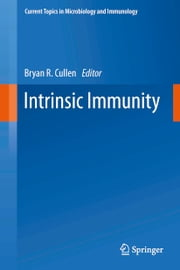 Intrinsic Immunity ebook by Bryan R. Cullen