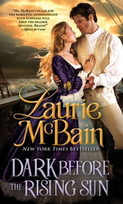 Dark Before the Rising Sun ebook by Laurie McBain