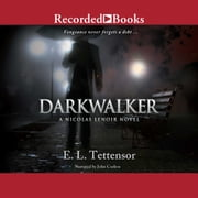 Darkwalker audiobook by E.L. Tettensor