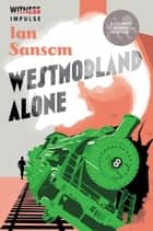Westmorland Alone ebook by Ian Sansom