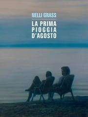 La prima pioggia d'agosto ebook by Kobo.Web.Store.Products.Fields.ContributorFieldViewModel