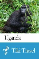 Uganda Travel Guide - Tiki Travel ebook by Tiki Travel