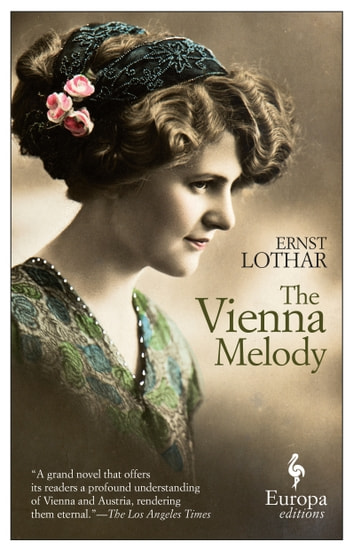 The Vienna Melody ebook by Ernst Lothar