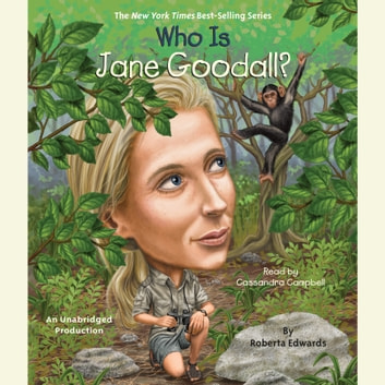 Who Is Jane Goodall? audiobook by Roberta Edwards