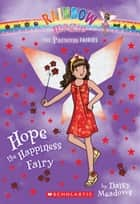 Princess Fairies #1: Hope the Happiness Fairy ebook by Daisy Meadows