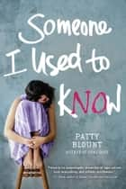 Someone I Used to Know ebook by
