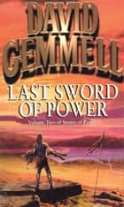 Last Sword Of Power eBook by David Gemmell