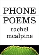 Phone Poems ebook by Rachel McAlpine