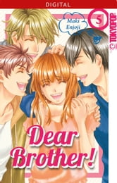 Dear Brother! 05 ebook by Maki Enjoji