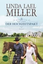 Bliss County: Der Hochzeitspakt eBook by Linda Lael Miller