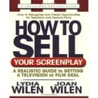 How to Sell Your Screenplay ebook by Lydia Wilen,Joan Wilen