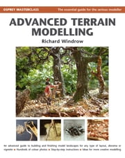 Advanced Terrain Modelling ebook by Richard Windrow