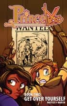 Princeless: Get Over Yourself #TPB ebook by Jeremy Whitley, Emily Martin