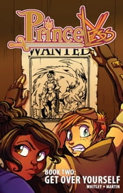 Princeless: Get Over Yourself #TPB ebook by Jeremy Whitley,Emily Martin
