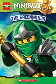 LEGO Ninjago: The Green Ninja (Reader #7) ebook by Tracey West