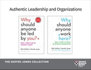 Authentic Leadership and Organizations: The Goffee-Jones Collection (2 Books) ebook by Rob Goffee,Gareth Jones