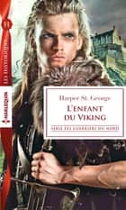 L'enfant du Viking eBook by Harper St. George