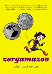 Zorgamazoo ebook by Robert Paul Weston