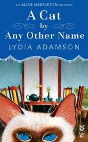A Cat By Any Other Name ebook by Lydia Adamson
